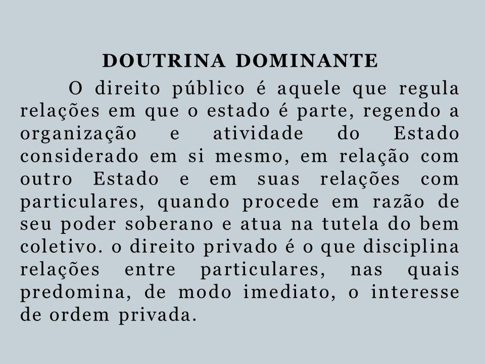 DOUTRINA DOMINANTE