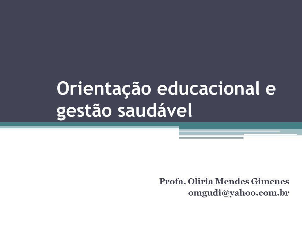 Orientação educacional e gestão saudável