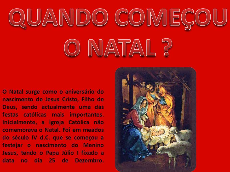 QUANDO COMEÇOU O NATAL