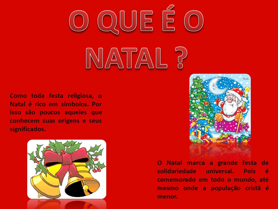 2006 00:00 O QUE É O NATAL