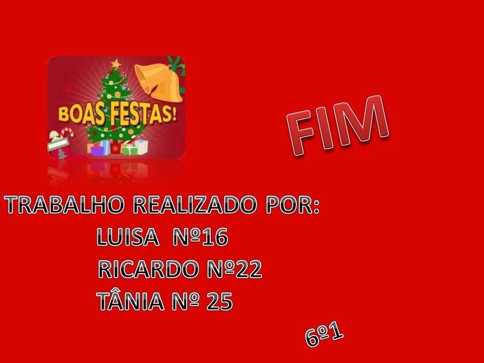 TRABALHO REALIZADO POR: LUISA Nº16