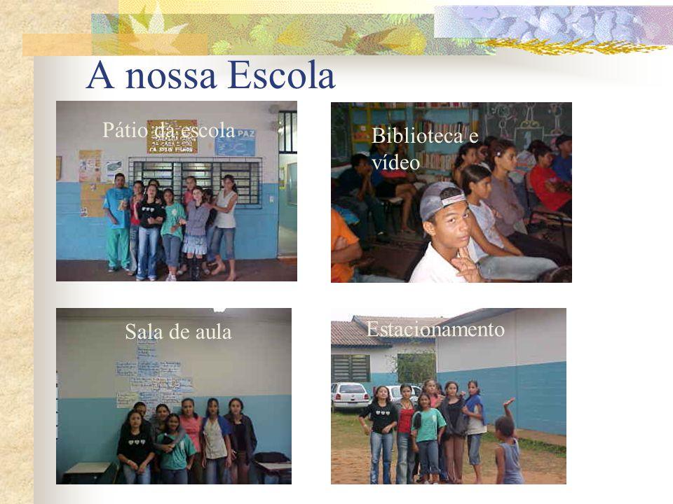 A nossa Escola Pátio da escola Biblioteca e vídeo Jardim da escola