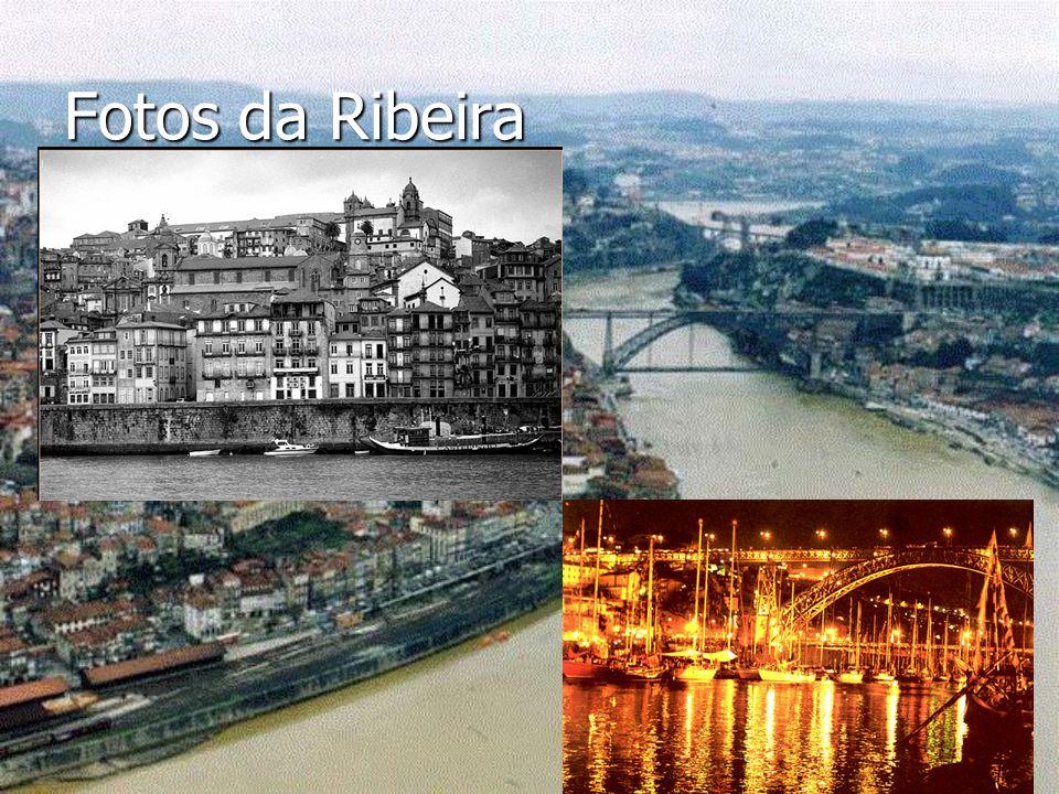 Fotos da Ribeira