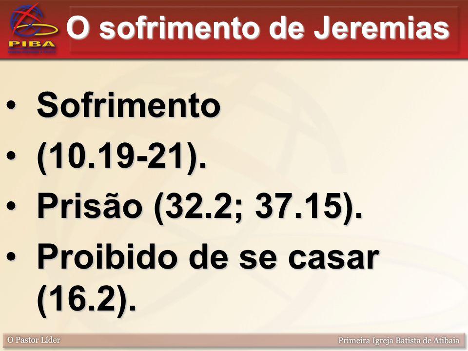 O sofrimento de Jeremias
