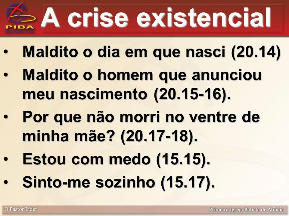 A crise existencial Maldito o dia em que nasci (20.14)