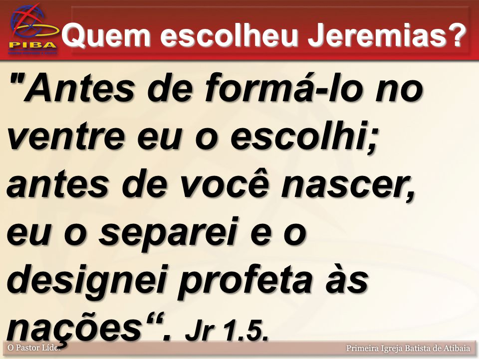 Quem escolheu Jeremias