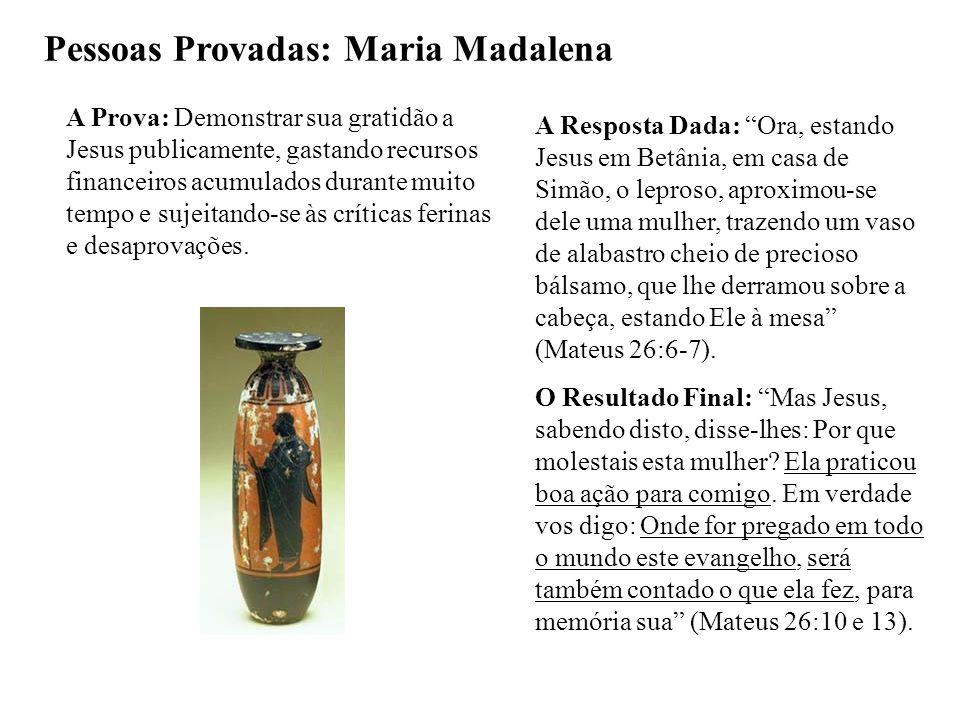 Pessoas Provadas: Maria Madalena