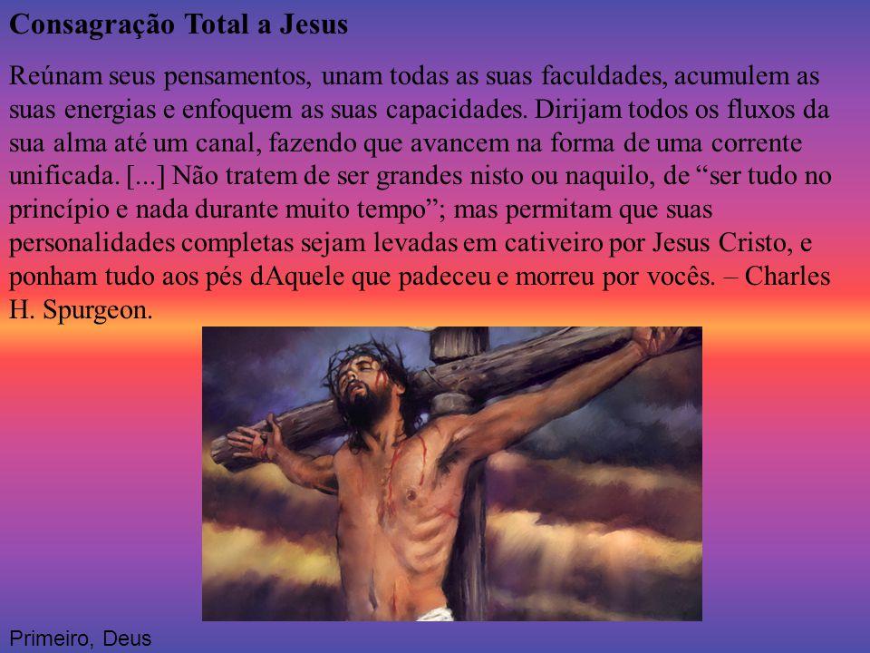 Consagração Total a Jesus