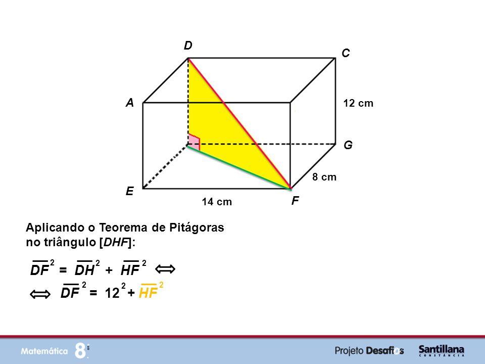 DF = DH + HF DF = 12 + HF D C A B G H E F