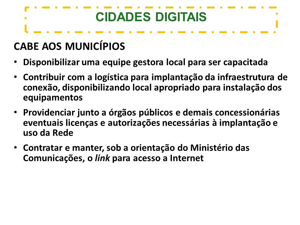 CIDADES DIGITAIS CABE AOS MUNICÍPIOS