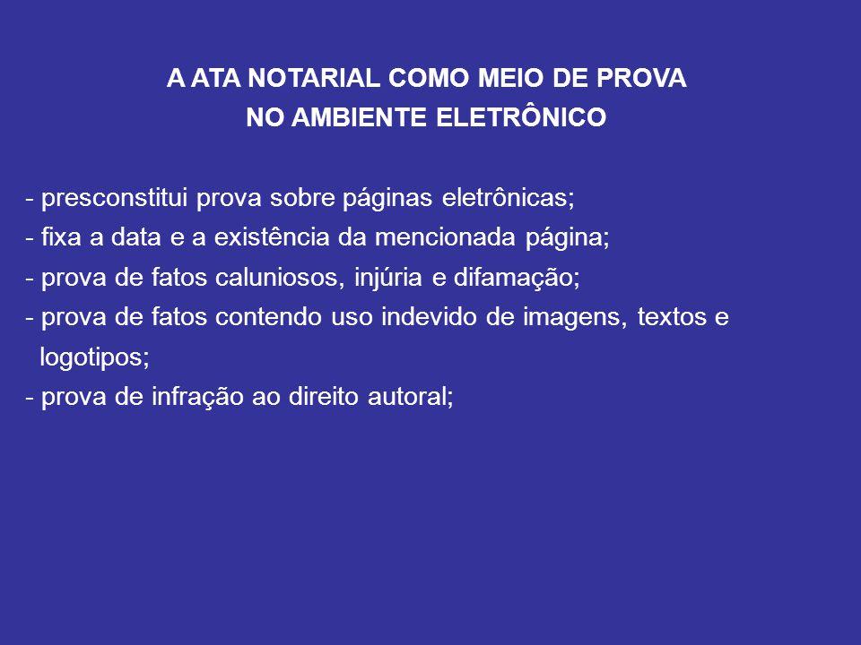 A ATA NOTARIAL COMO MEIO DE PROVA NO AMBIENTE ELETRÔNICO