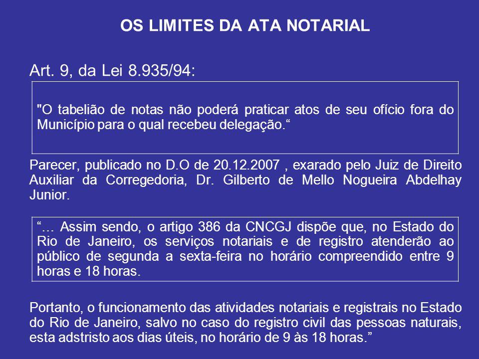 OS LIMITES DA ATA NOTARIAL