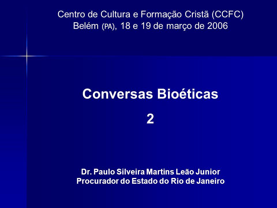 Conversas Bioéticas 2 Centro de Cultura e Formação Cristã (CCFC)