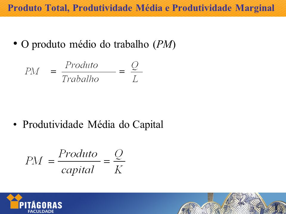 Produto Total, Produtividade Média e Produtividade Marginal