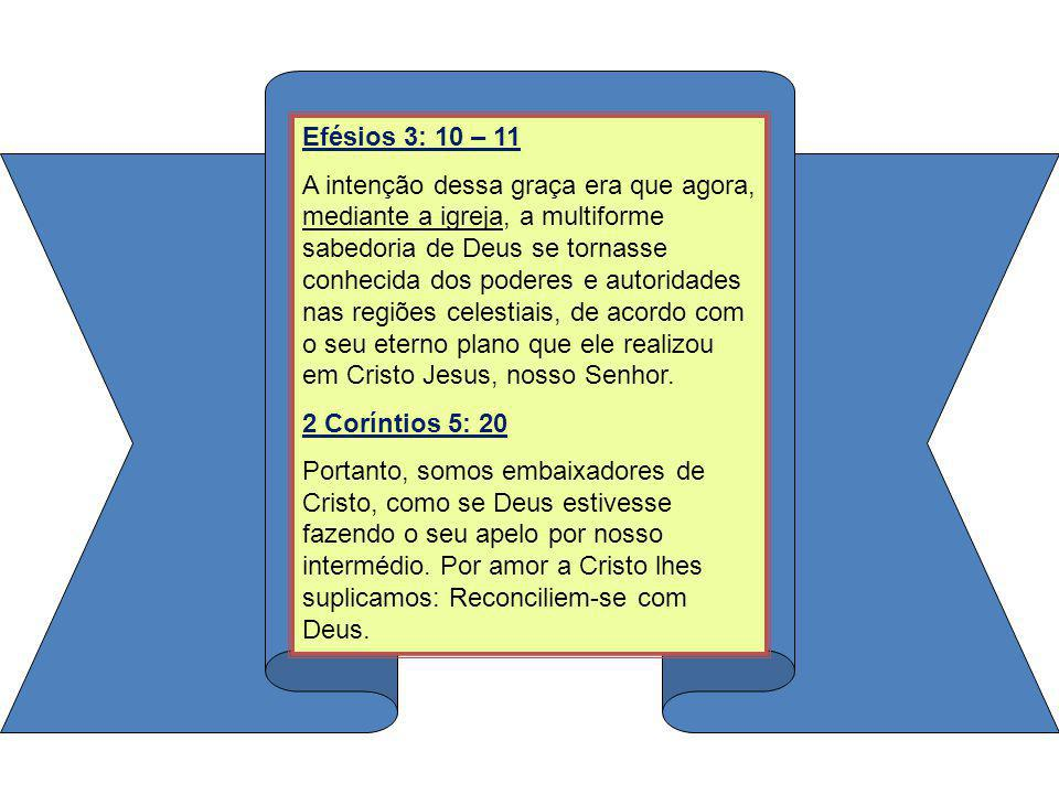 Efésios 3: 10 – 11