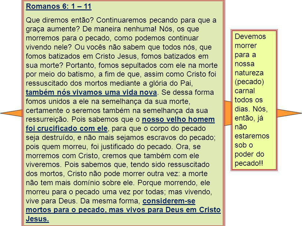 Romanos 6: 1 – 11