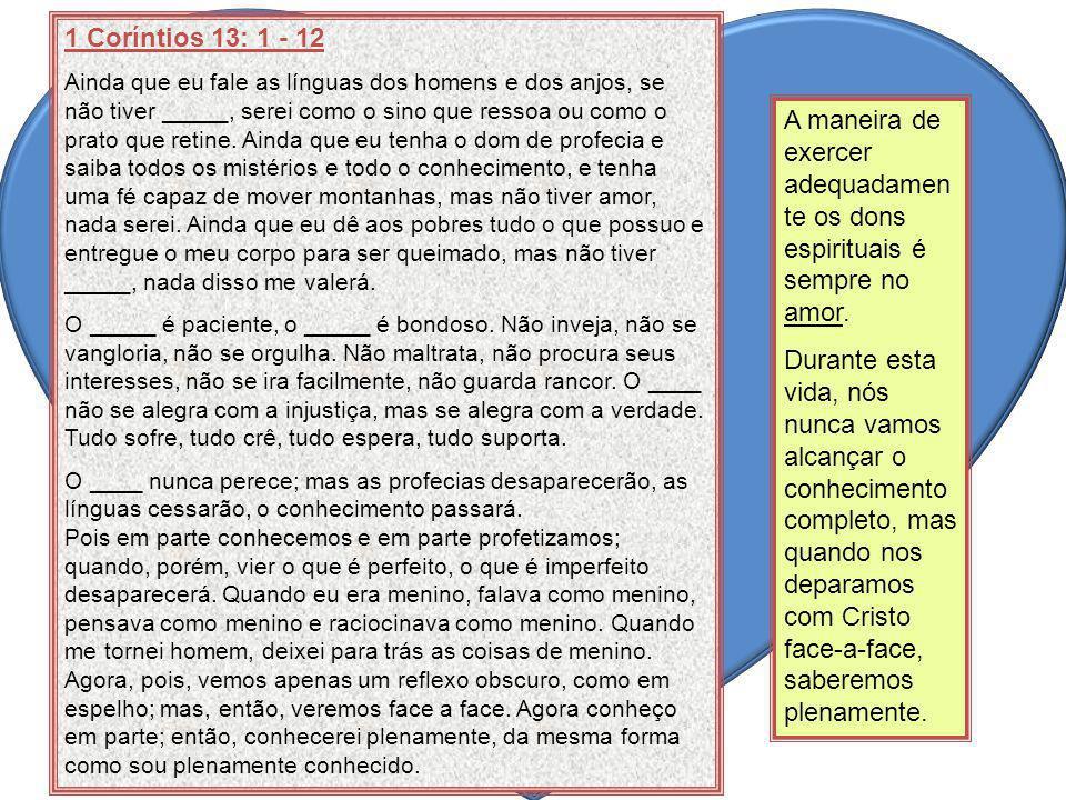 1 Coríntios 13: 1 - 12