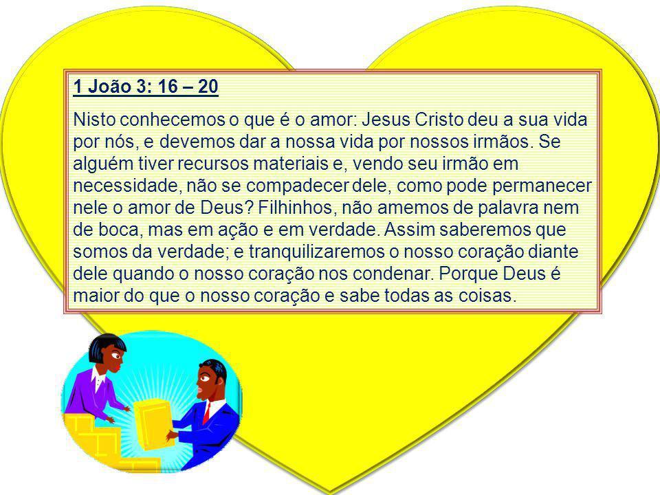 1 João 3: 16 – 20