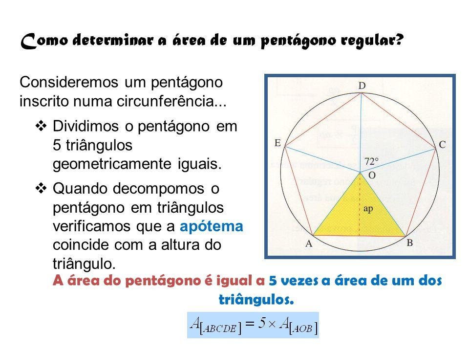 A área do pentágono é igual a 5 vezes a área de um dos triângulos.