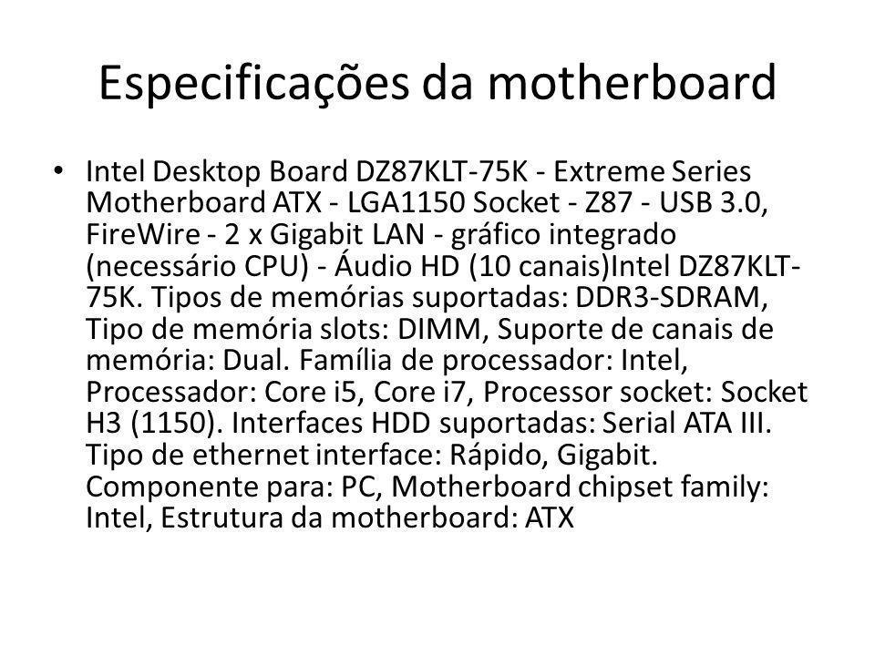 Especificações da motherboard