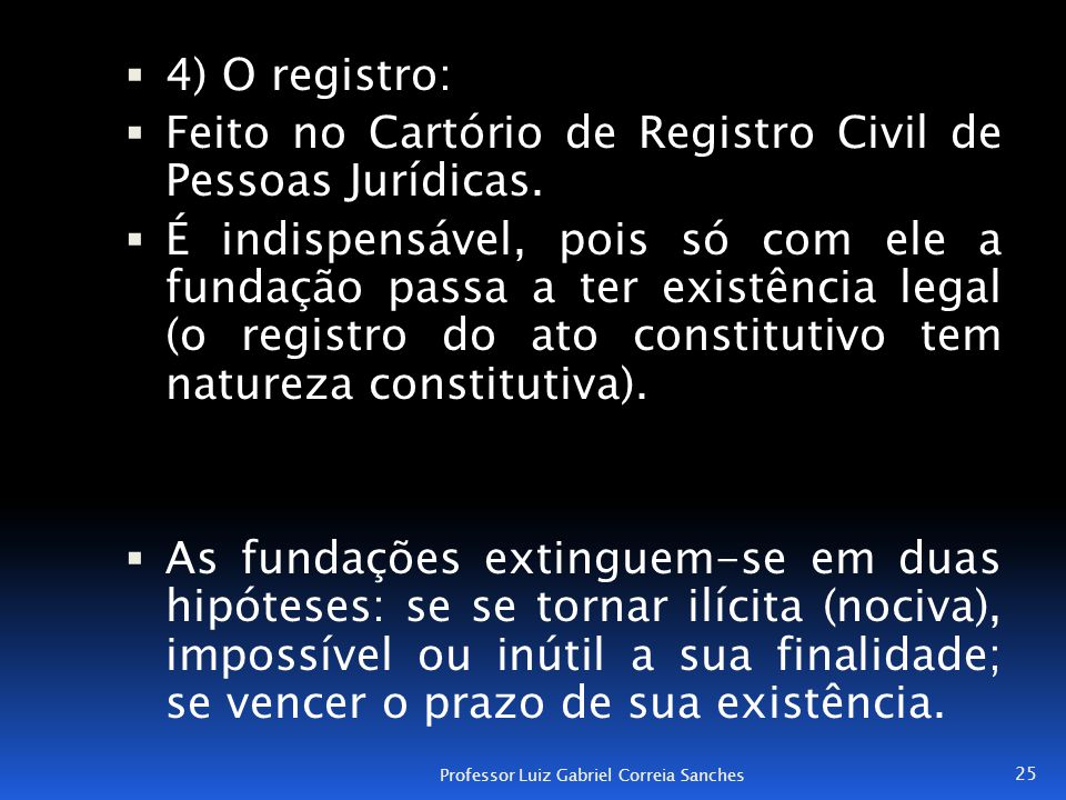 Feito no Cartório de Registro Civil de Pessoas Jurídicas.