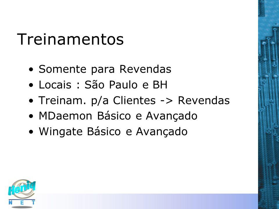 Treinamentos Somente para Revendas Locais : São Paulo e BH