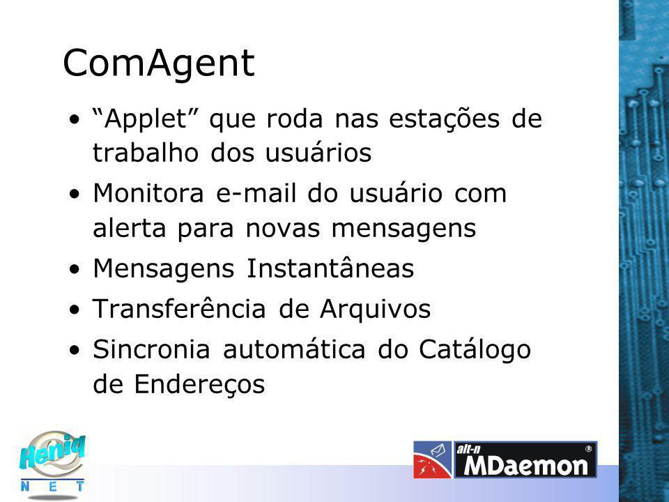 ComAgent Applet que roda nas estações de trabalho dos usuários