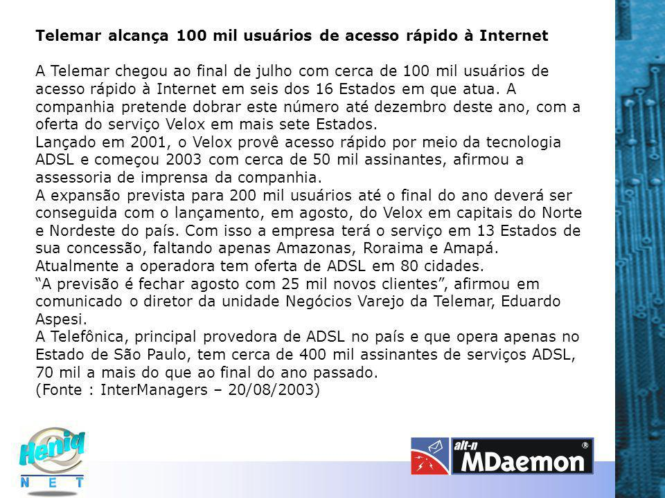 Telemar alcança 100 mil usuários de acesso rápido à Internet