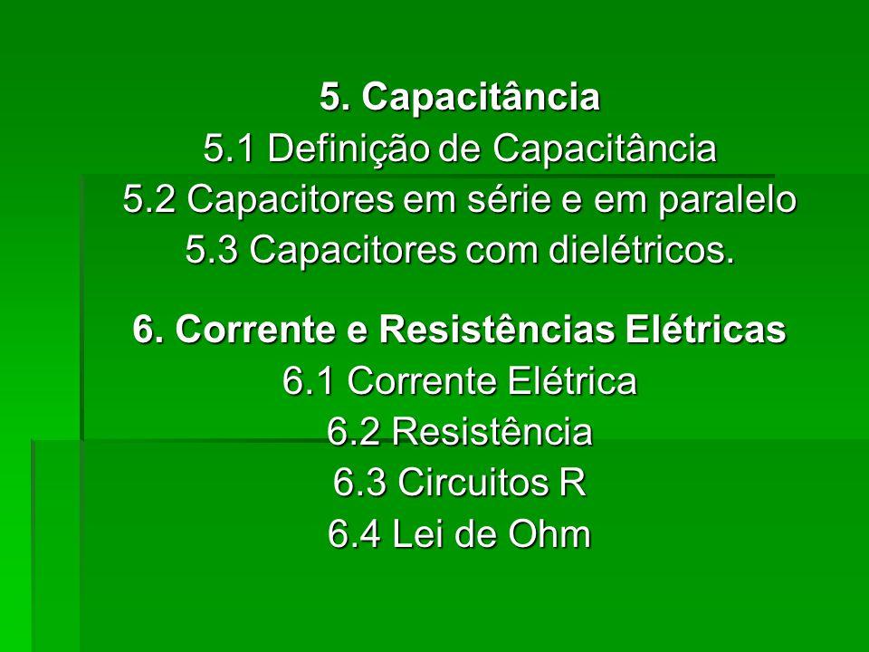 6. Corrente e Resistências Elétricas