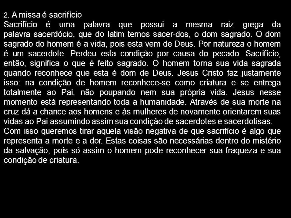 2. A missa é sacrifício
