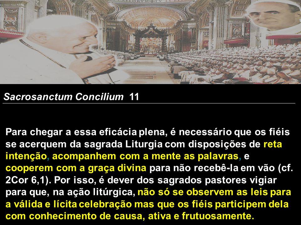 Sacrosanctum Concilium 11