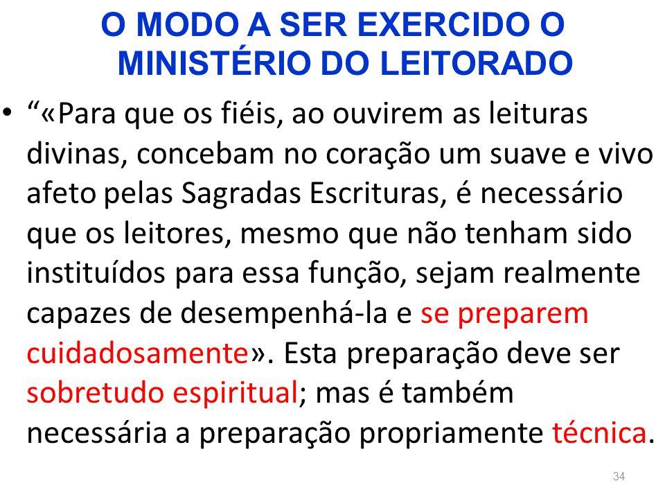 O MODO A SER EXERCIDO O MINISTÉRIO DO LEITORADO
