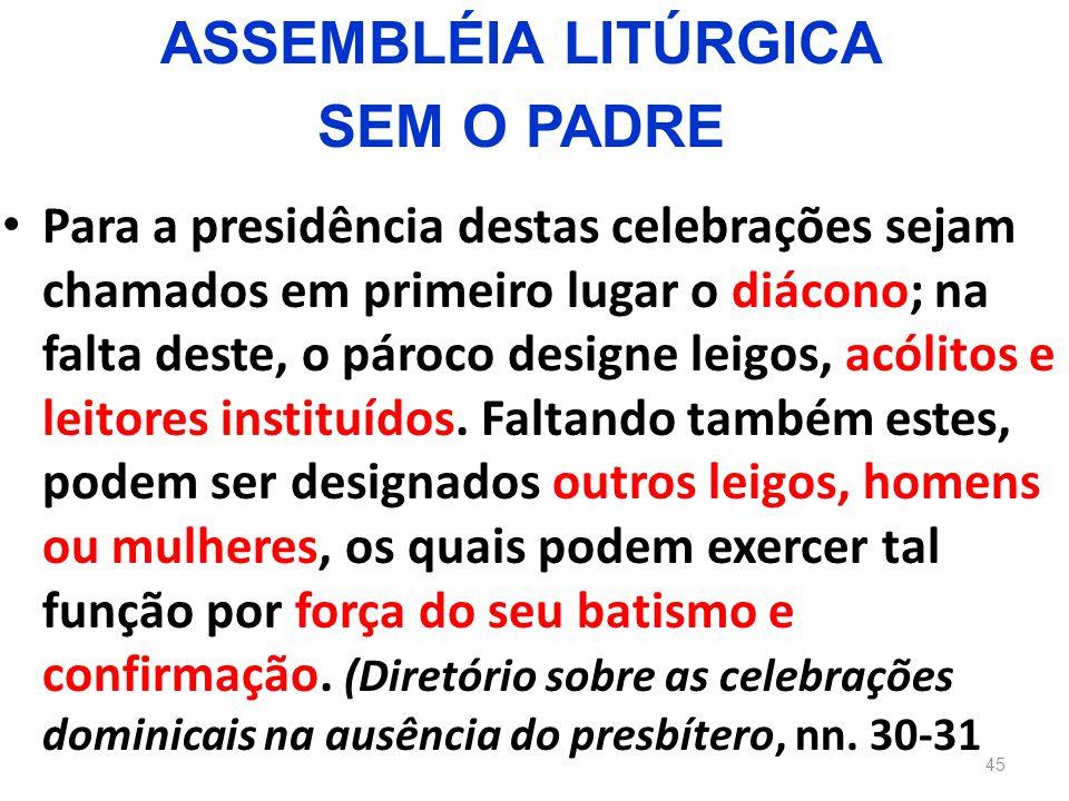 ASSEMBLÉIA LITÚRGICA SEM O PADRE