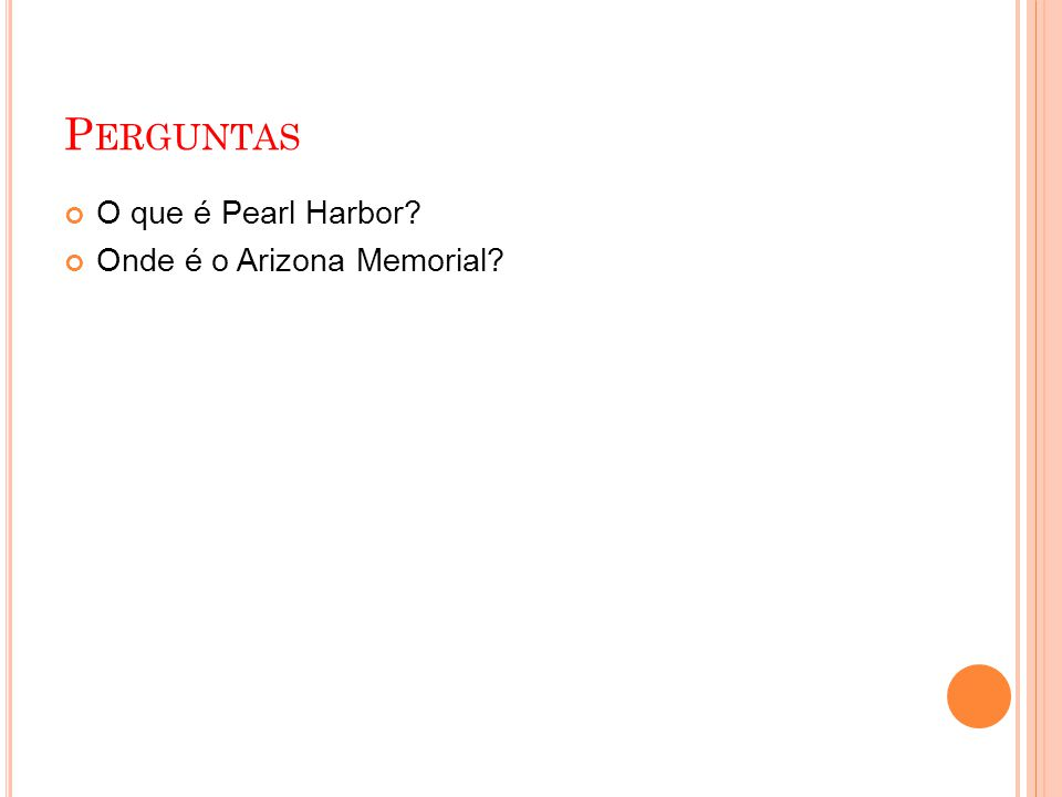 Perguntas O que é Pearl Harbor Onde é o Arizona Memorial