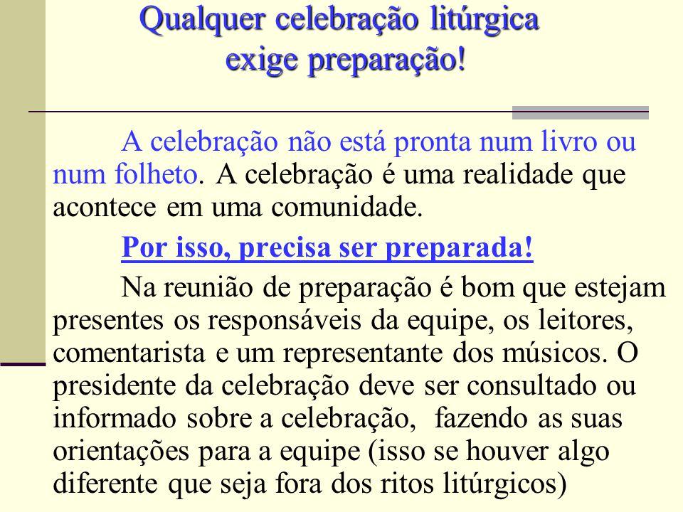 Qualquer celebração litúrgica