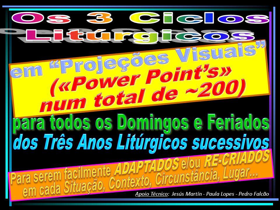 em Projeções Visuais («Power Point's» num total de ~200)