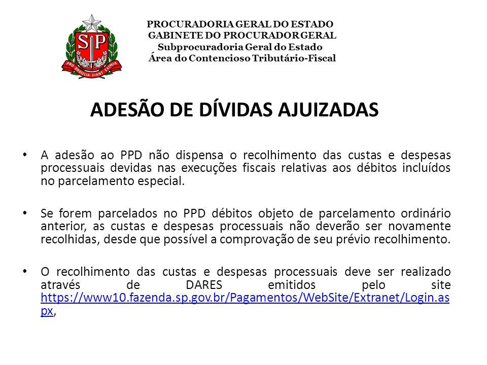 ADESÃO DE DÍVIDAS AJUIZADAS