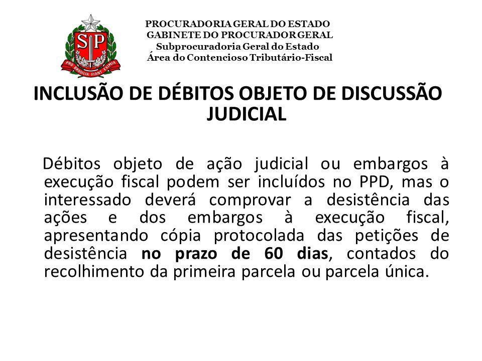 INCLUSÃO DE DÉBITOS OBJETO DE DISCUSSÃO JUDICIAL