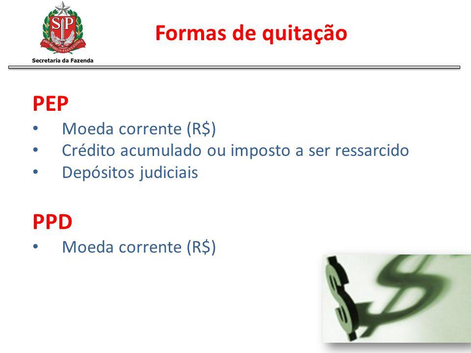 Formas de quitação PEP PPD Moeda corrente (R$)