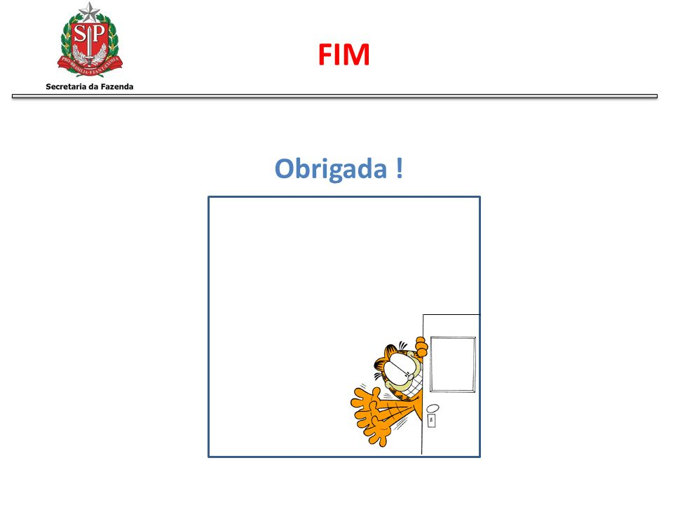 FIM Obrigada !