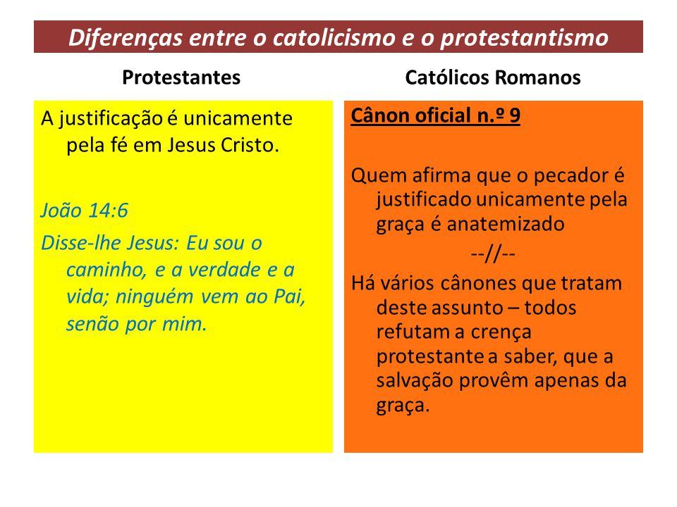 Diferenças entre o catolicismo e o protestantismo