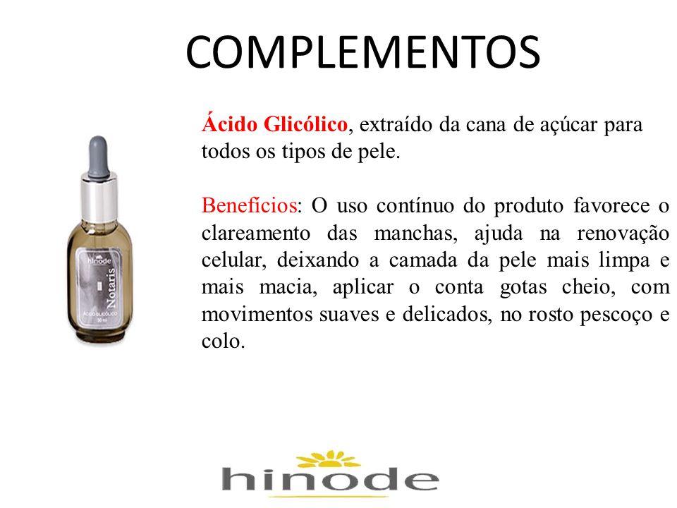 COMPLEMENTOS Ácido Glicólico, extraído da cana de açúcar para todos os tipos de pele.