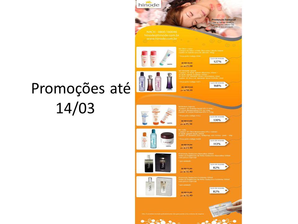 Promoções até 14/03