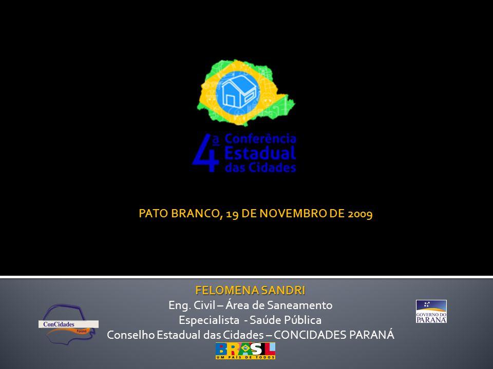 PATO BRANCO, 19 DE NOVEMBRO DE 2009