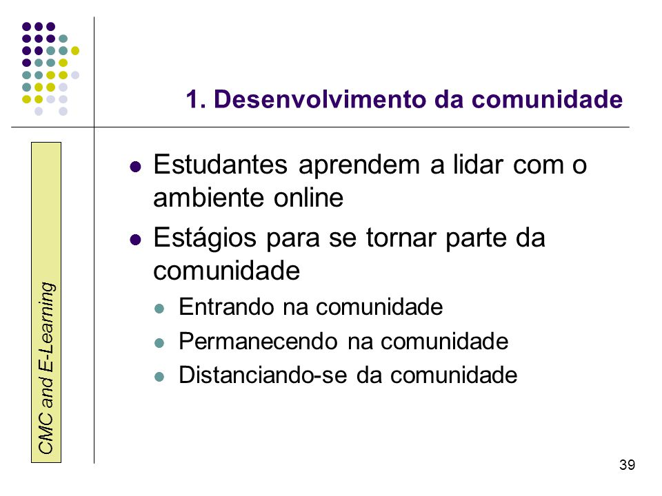 1. Desenvolvimento da comunidade