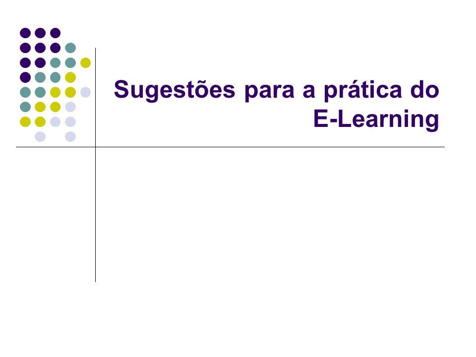 Sugestões para a prática do E-Learning