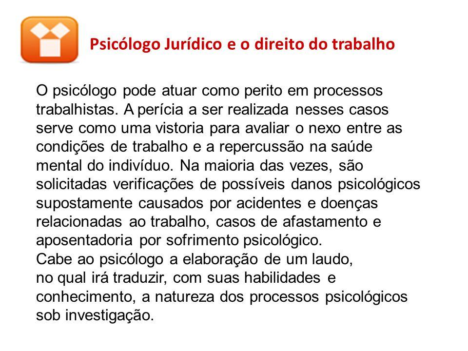 Psicólogo Jurídico e o direito do trabalho