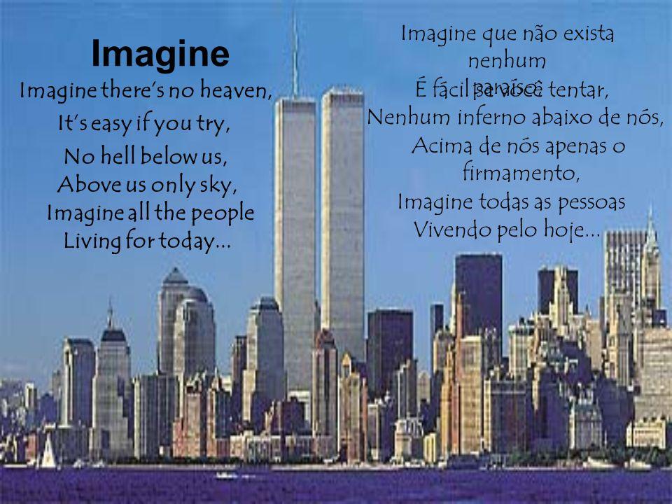 Imagine Imagine que não exista nenhum paraíso,
