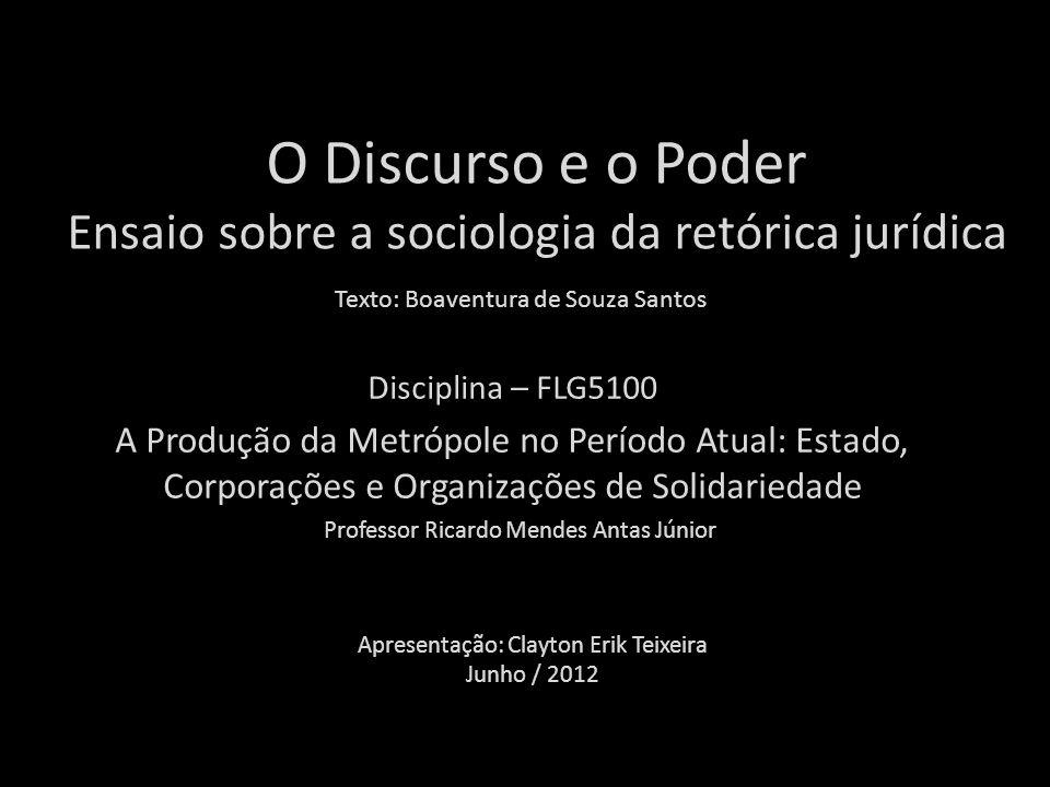 O Discurso e o Poder Ensaio sobre a sociologia da retórica jurídica