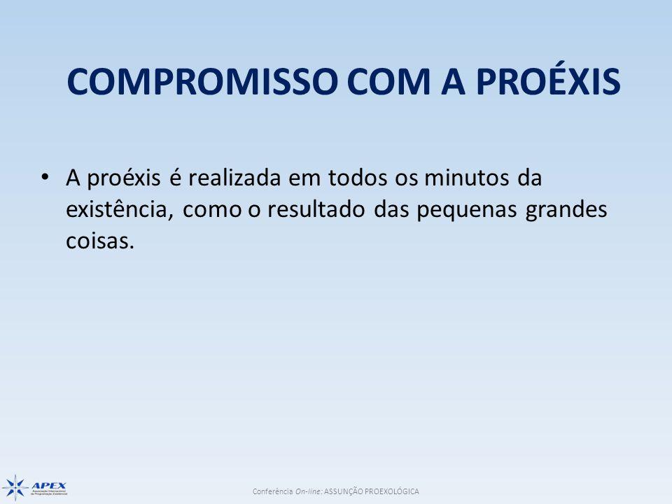 COMPROMISSO COM A PROÉXIS